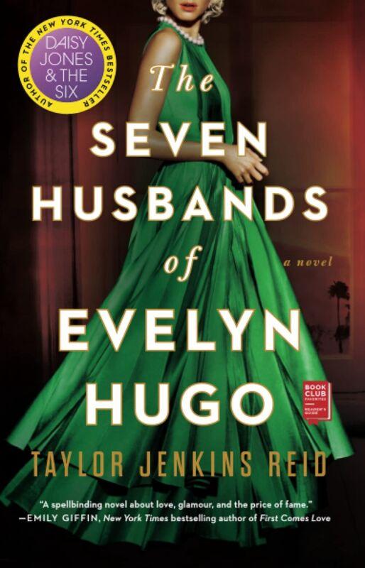 The Seven Husbands of Evelyn Hugo A Novel