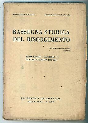 RASSEGNA STORICA DEL RISORGIMENTO ANNO XXVIII FASC. I-XII ANNATA COMPLETA 1941