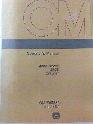 John Deere 350b Crawler Loader Operator Manual Jd Tractor Dozer 84pg Om-t46859