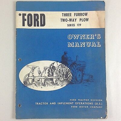Ford Three Furrow Two-way Plow Series 129 Owners Operators Manual Adjustments