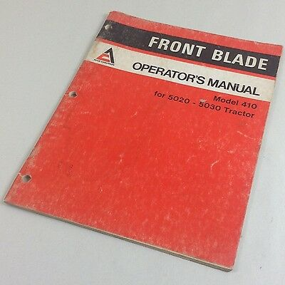 Allis Chalmers Model 410 Front Blade 5020-5030 Tractor Operators Owners Manual