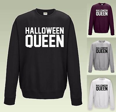Halloween Queen Sweatshirt JH030 Sweater Jumper Funny Trick or Treat Top Tee