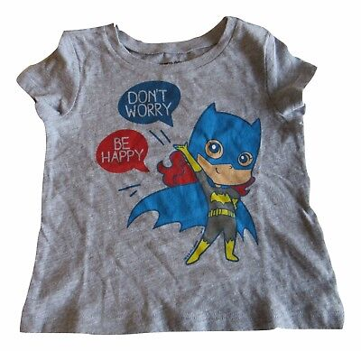 Old Navy Batgirl Shirt Don't Worry Be Happy 18-24 Months Gray Short Sleeve