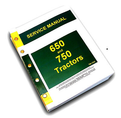 Service Manual For John Deere 650 750 Tractor Technical Repair Shop Book Bound
