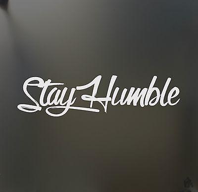 stay humble sticker racing Honda JDM Funny drift car WRX window decal