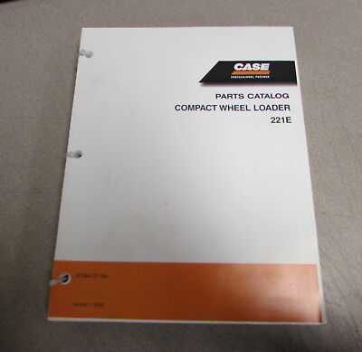 Case 221e Compact Wheel Loader Parts Catalog Manual 87364120 Na 2005