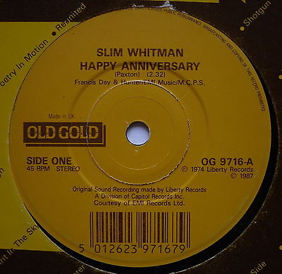 "SLIM WHITMAN - Happy Anniversary - Excellent Con 7"" Single Old Gold OG 9716"
