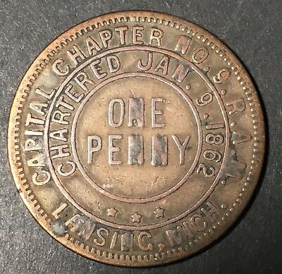 Circa 1890's - Lansing Capital Charter #9 - R.A.M. Penny Token Charted 1862