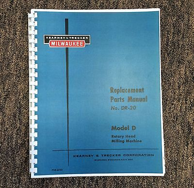 Kearney Trecker Replacement Parts Manual Model D Rotary Head Milling Machine