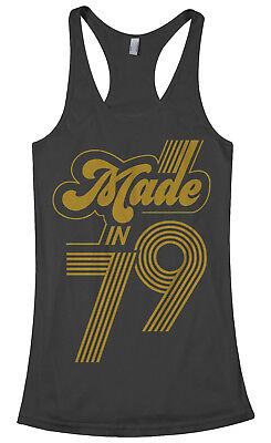 Made In 1979 Women's Racerback Tank Top 40th Birthday Party Gift Idea - 40 Birthday Ideas