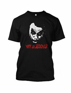 Joker-Why-So-Serious-T-Shirt-Batman-Heath-Ledger-Mens-Womens-t-shirt