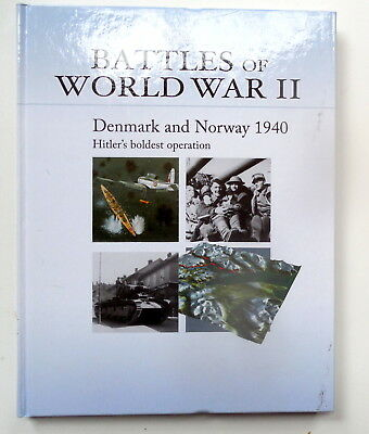 """Denmark and Norway 1940 - Hilter's Boldest Op"" Osprey's Battles of WW II Book 3"