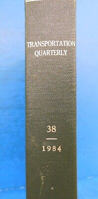 Transportation Quarterly By Brian Cudahy Volume 38 1984