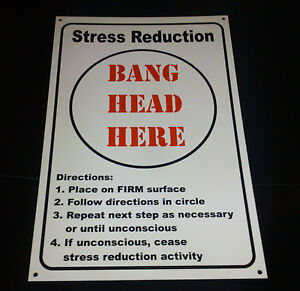FUNNY-STRESS-RELIEF-BANG-HEAD-HERE-NOVELTY-SIGN-BIRTHDAY-CHRISTMAS-PRESENT