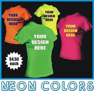 50 Custom Screen Printed NEON COLOR T-Shirts - $4.50 each