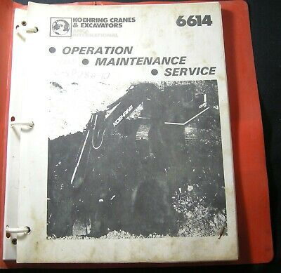 Koehring 6614 Cranes Excavators Parts Service Maintenance Operation Manual Book