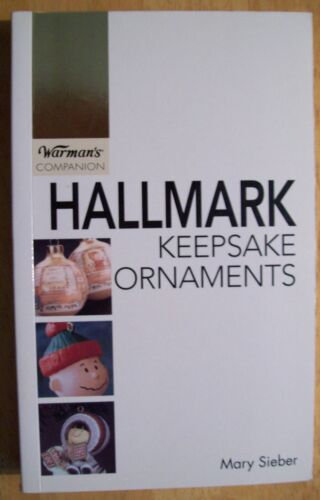 HALLMARK CHRISTMAS ORNAMENTS PRICE GUIDE COLLECTOR
