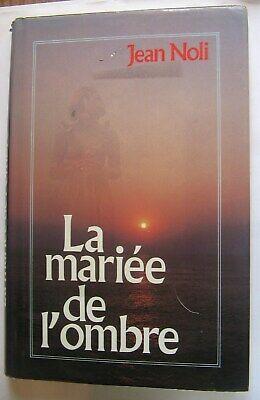La mariée de l'ombre de Jean Noli