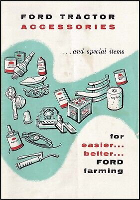 Ford Tractor Equipment Accessories And Special Items Manual -1957 Ft22