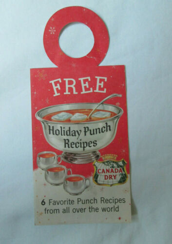 Vintage Canada Dry Bottle Topper Hang Tag Holiday Punch Recipes