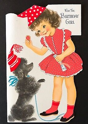 Vintage Pleasant Thoughts Birthday ~ 3D w Felt ~ Girl w Poodle Card ~ USED