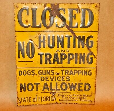 """Vintage Embossed Old Metal Sign Closed No Hunting & Trapping 7 3/4"""" X 9 3/4"""""""