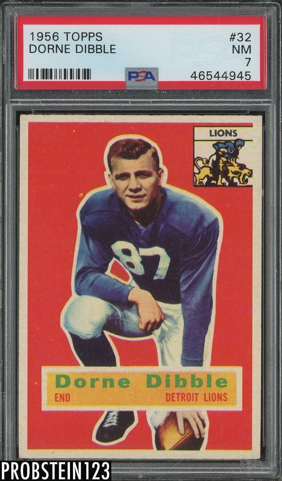 1956 Topps Football 32 Dorne Dibble Detroit Lions PSA 7 NM - $13.50