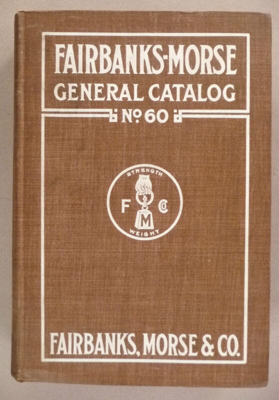 Fairbanks-Morse CATALOG #60 - 1908 ~~ nice condition