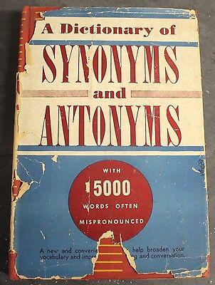A Dictionary Of Synonyms And Antonyms Joseph Devlin Hc Dj 1943 World Publishing