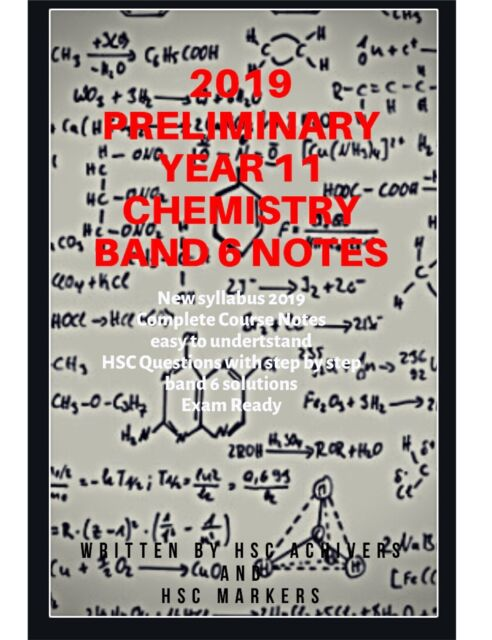 2019 Complete HSC CHEMISTRY Notes for Year 11 Preliminary | HSC