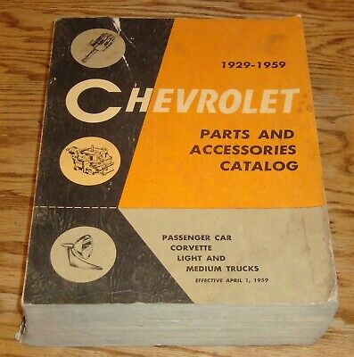 Original 1929 - 1959 Chevrolet Parts and Accessories Catalog Car Truck Corvette