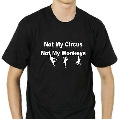 Funny T-Shirt. not my circus not my monkeys, cynical polish slogan cotton