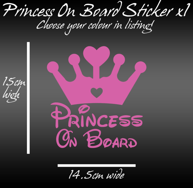 Baby On Board Car Sticker decal vinyl any colour 15cm x 14.5cm Princess on board