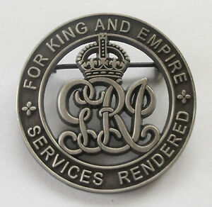 WW1 FOR KING AND EMPIRE SERVICES RENDERED BADGE