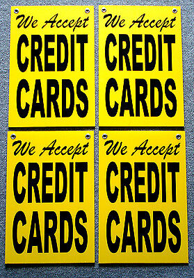 4 We Accept Credit Cards Coroplast Signs With Grommets 12x18