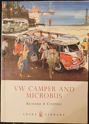 VW Camper and Microbus by Richard A Copping, Shire Publications 2009.