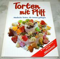 Torten mit Pfiff Modische Torten, die immer gelingen Backbuch Bayern - Kempten Vorschau