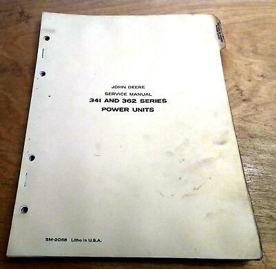 John Deere 341 362 Series Power Unit Engine Service Technical Manual Sm2068