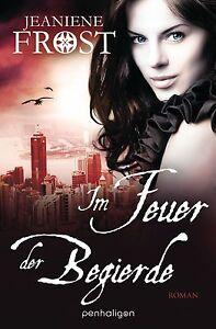 Im-Feuer-der-Begierde-von-Jeaniene-Frost-2013-Taschenbuch