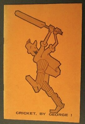 "George Walker Signed! ""CRICKET, BY GEORGE!"" Dated 1962 ~ b.1919 d.1995"