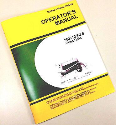 Operators Manual For John Deere 9000 Series Grain Drill Owners 9300 9350