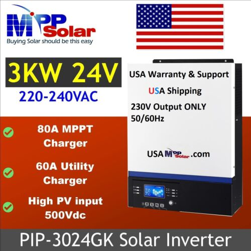 PIP 3024GK 3000W (240V 2 wire output) Solar Charger 500VDC , 24V battery(less)