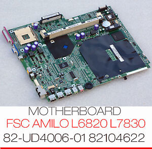 MOTHERBOARD 82-UD4006-01 FSC AMILO L 6820 7830 FX5600 GERICOM HUMMER 82104622