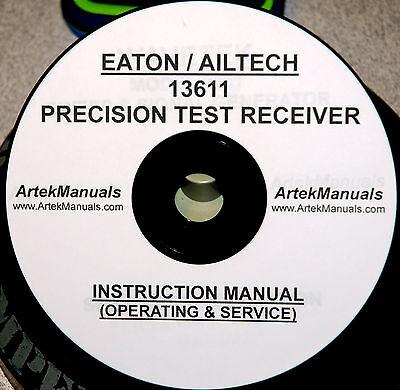 Eaton Ailtech 13611 Preciscion Test Receiver Operating Service Manual