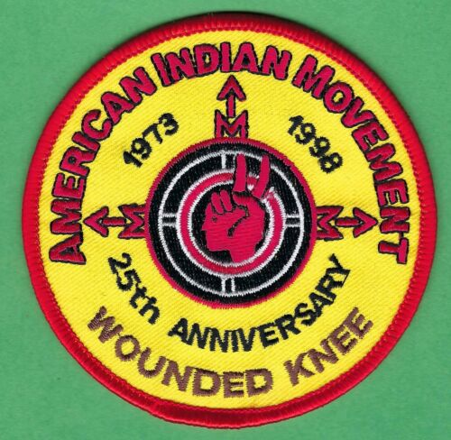 AIM AMERICAN INDIAN MOVEMENT REMEMBER WOUNDED KNEE 25TH ANNIVERSARY PATCH