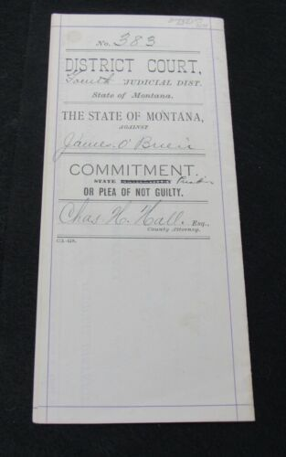 1902 District Court Missoula Montana Commitment for Robbery James O Brien Guilty