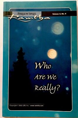 Fireside: Who Are We Really? Vol. 2, No. 5 - RAMTHA 2002