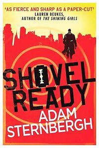 Shovel Ready (Spademan 1), Sternbergh, Adam, Very Good Book