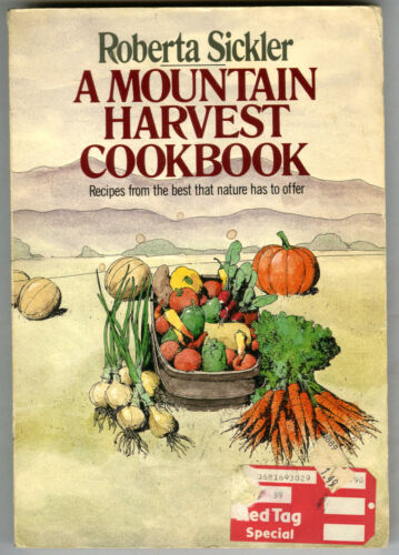 A Mountain Harvest Cook Book- SC_   Jeff Jones illustrated  1985
