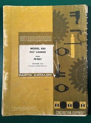 International Ih 560 Pay Loader Parts Catalog Manual Pm-560-2 101972